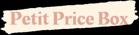 petit price box